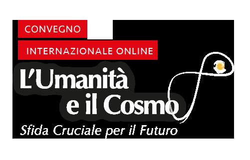 L'Umanità e il Cosmo -convegno internazionale online